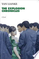 The explosion chronicles a novel /