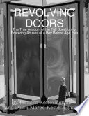 Revolving Doors  The True Account of the Full Spectrum of Fostering Abuses of a Boy Before Age Five