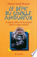 Le D  pit du gorille amoureux