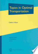 Topics in Optimal Transportation