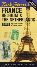 Rick Steves  France  Belgium and the Netherlands  1998