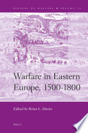 Warfare in Eastern Europe, 1500-1800 Eastern Europe Focusing On Russian