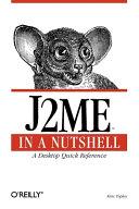 J2ME in a Nutshell