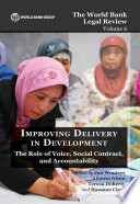 The World Bank Legal Review Volume 6 Improving Delivery In Development