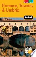 Fodor s Florence  Tuscany   Umbria