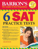 Barron s 6 Practice Tests for the SAT  3rd Edition