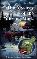 The Mystery of the Missing Mask