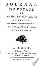 Giornal del viaggio di Michel di Montagna in Italia per gli Svizzeri, e per Allemagna nel 1580 e 1581