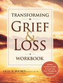 Transforming Grief Loss Workbook