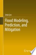 Flood Modeling  Prediction and Mitigation