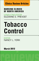 Tobacco Control, An Issue of Nursing Clinics - E-Book