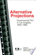 Alternative Projections A Groundbreaking Anthology That Features Papers From