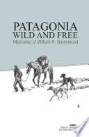 Patagonia Wild and Free Pdf/ePub eBook