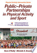 Public Private Partnerships in Physical Activity and Sport