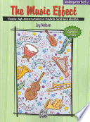 The Music Effect, Book 2 Lead Children To Music Literacy
