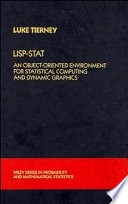 LISP-STAT The Primary Objective Of This Book Is To