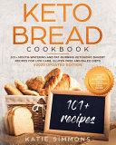 Keto Bread Cookbook