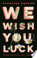 We Wish You Luck Book PDF
