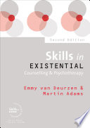 Skills In Existential Counselling Psychotherapy