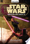 Star Wars  W  chter der Macht 9  Sieg