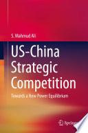 US China Strategic Competition