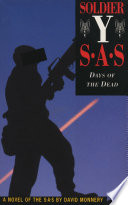 Soldier Y: Days Of The Dead : years later, in 1996, his terminally-ill father was...