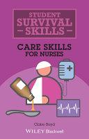Care Skills for Nurses