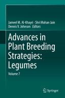 Advances in Plant Breeding Strategies: Legumes Book