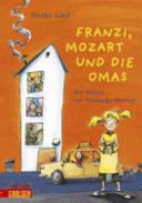 Franzi, Mozart und die Omas