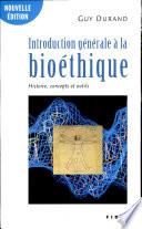 Introduction générale à la bioéthique