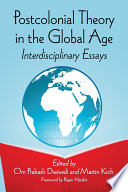Postcolonial Theory in the Global Age