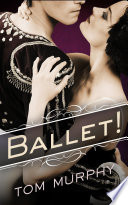Ballet! : immortality, one step away from...