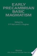 Early Precambrian Basic Magmatism book