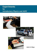 Experiments for Introductory Physics and ASPC