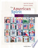 The American Spirit: U.S. History as Seen by Contemporaries