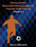 Developing Soccer Intelligence