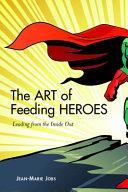 The Art Of Feeding Heroes
