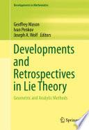 Developments And Retrospectives In Lie Theory book