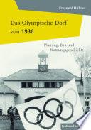 Das Olympische Dorf von 1936