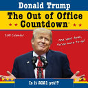 Donald Trump The Out Of Office Countdown 2018 Cale