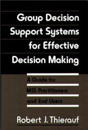 Group Decision Support Systems for Effective Decision Making