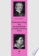 Kriminalpsychologie und Psychopathologie in Schillers Räubern (1907)