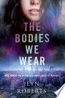 The Bodies We Wear