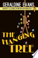 The Hanging Tree (Rafferty & Llewellyn British Mysteries, #4) : a little murder... 'the old...
