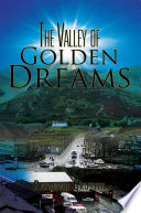 The Valley of Golden Dreams