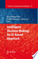 Intelligent Decision Making An Ai Based Approach