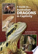 A Guide to Australian Dragons in Captivity Book PDF