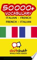50000+ Italian - French French - Italian Vocabulary