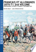 Francais et Allemands 1870-71 2nd Volume