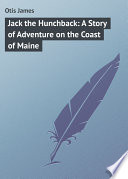 download ebook jack the hunchback: a story of adventure on the coast of maine pdf epub